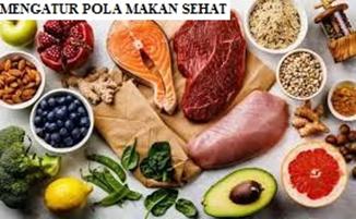 Mengatur Pola Makan Sehat